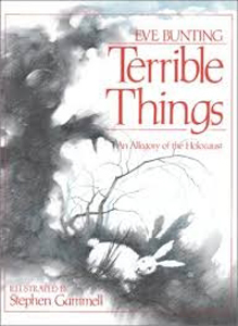 Terrible Things, an Allegory of the Holocaust