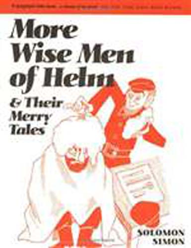 More Wise Men of Helm and Their Merry Tales (PB)