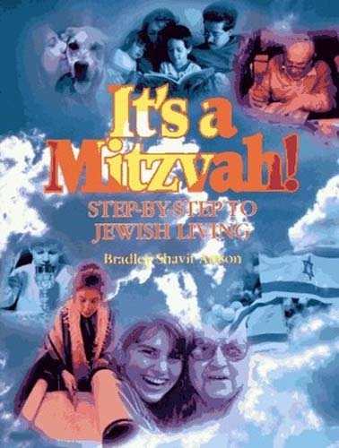 It's a Mitzvah!: Step-by-Step to Jewish Living (PB)
