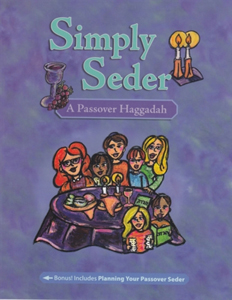 Simply Seder, a Passover Haggadah for Families