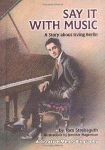 Say It with Music: A Story about Irving Berlin (HB)