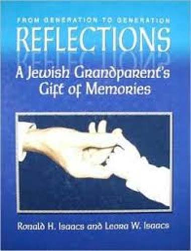 Reflections: A Jewish Grandparent's Gift of Memories