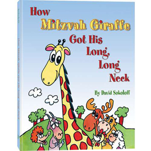How Mitzvah Giraffe Got His Long, Long Neck