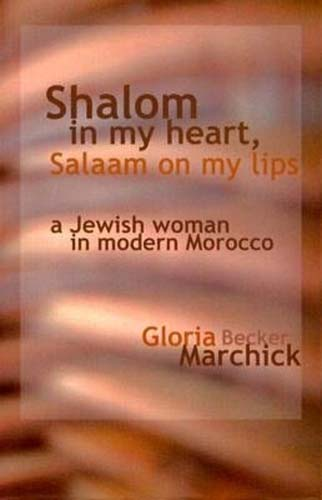 Shalom in My Heart Salaam on My Lips