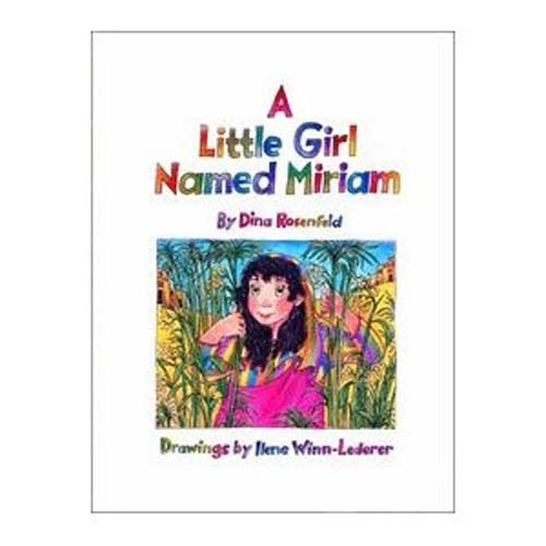 Little Girl Named Miriam