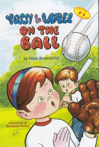 Yossi & Laibel On the Ball - a baseball story with a lesson!