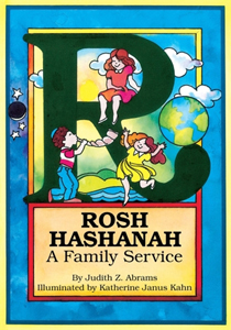 Rosh Hashanah a Family Service  by Judith Z Abrams