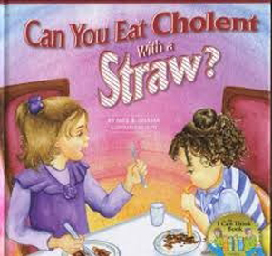 Can You Eat Cholent w/Straw? HB