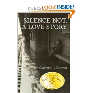 Silence Not, a Love Story PB