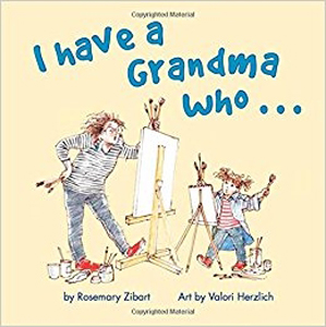 I Have a Grandma Who... by Rosemary Zibart