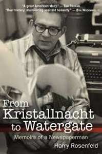 From Kristallnacht to Watergate: Memoirs of Newspaperman HB