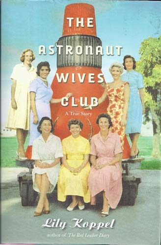 Astronaut Wives Club: True Story HB