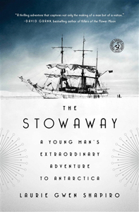 The Stowaway: a Young Man's Extraordinary Adventure to Antartica, a true story