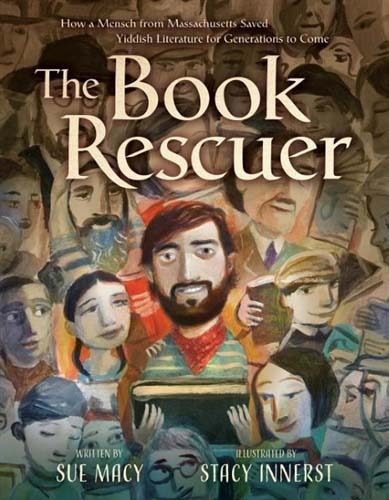 The Book Rescuer: How a Mensch from Massachusetts Saved Yiddish Literature