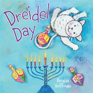 Dreidel Day, a Hanukkah Counting Book