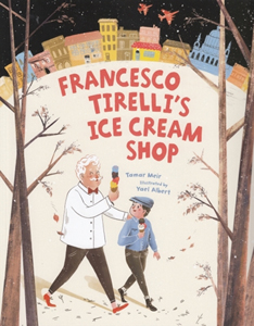 Francesco Tirelli's Ice Cream Store, a Sweet Story from a Not-so-Sweet Time