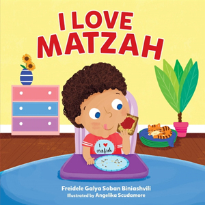 I Love Matzah, a Board Book for Passover