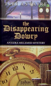 The Disappearing Dowry: An Ezra Melamed Mystery
