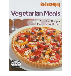 Good Housekeeping: Vegetarian Meals: Meatless Recipes Everyone Will Love