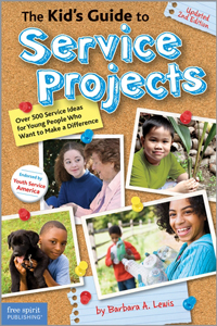 Kid's Guide to Service Projects:  100's of Fun Activities