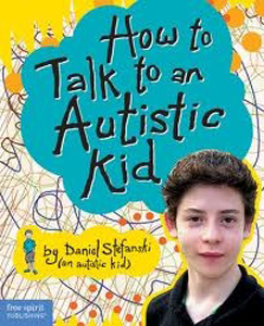How to Talk to Autistic Kid