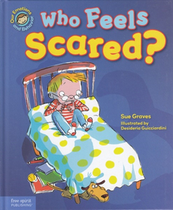 Who Feels Scared?  A Book to Help!