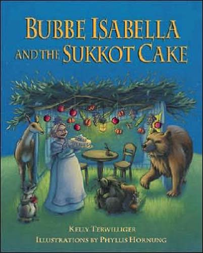 Bubbe Isabella and the Sukkot Cake