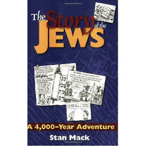 The Story of the Jews: A 4,000-Year Adventure-a Graphic History Book