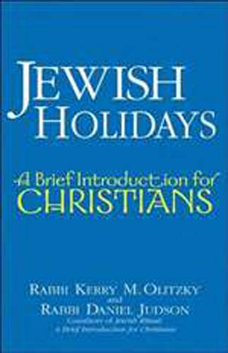 Jewish Holidays: A Brief Introduction for Christians (PB)