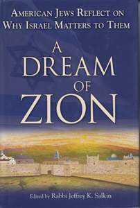 A Dream of Zion, American Jews Reflect on Why Israel Matters to Them