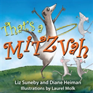 That's a Mitzvah!  Mitzvot fun for young children