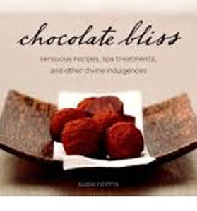 Chocolate Bliss, sensuous recipes and divine indulgences