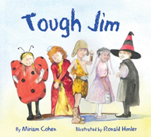 Tough Jim, by Miriam Cohen