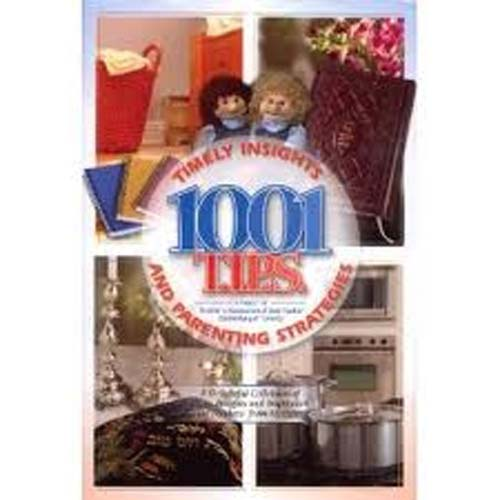 1001 Tips:Timely Insights and Parenting Strategies
