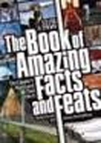 Book of Amazing Facts & Feats HB