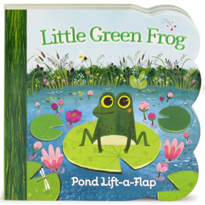 Little Green Frog, a lift-the-flaps book for babies and toddlers
