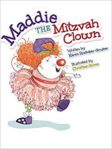 Maddie the Mitzvah Clown by Karen Rostoker-Gruber