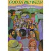 God in Between