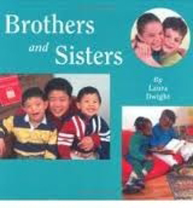 Brothers and Sisters by Laura Dwight