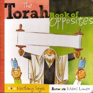 Torah Book of Opposites, a board book great for young children!