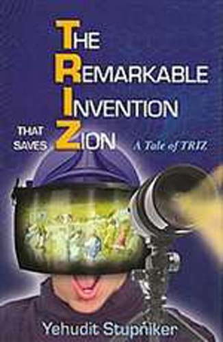 Remarkable Invention That Saves Zion (HB)