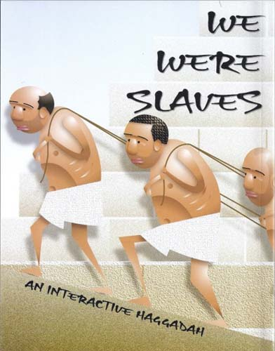 We Were Slaves - An Interactive Haggadah