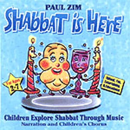Paul Zim - Shabbat is Here