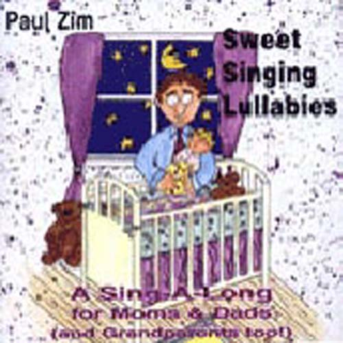 Paul Zim - Sweet Singing Lullabies
