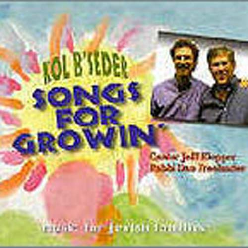 Kol B'Seder - Songs for Growin' (CD)