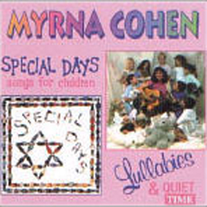 Myrna Cohen - Special Days and Lullabies (CD)