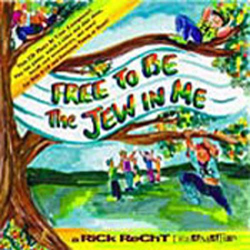 Rick Recht - Free to Be the Jew in Me (CD)