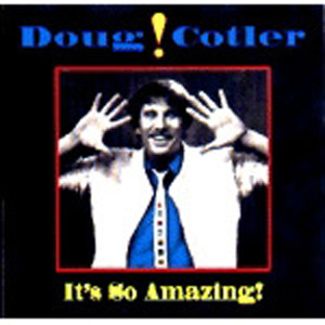 Doug Cotler - It's So Amazing (CD)