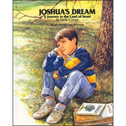 Joshua's Dream - A Journey to the Land of Israel