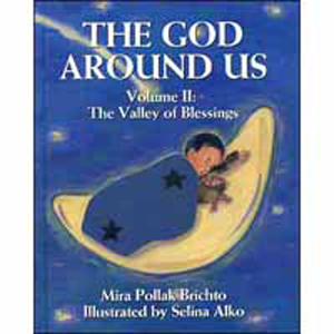 The God Around Us - Volume II: The Valley of Blessings